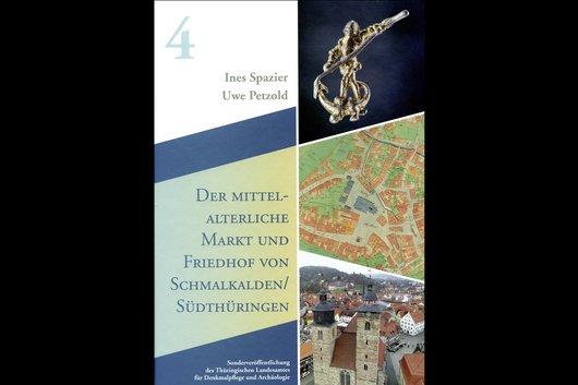 Titelbild Der mittelalterliche Markt und Friedhof von Schmalkalden